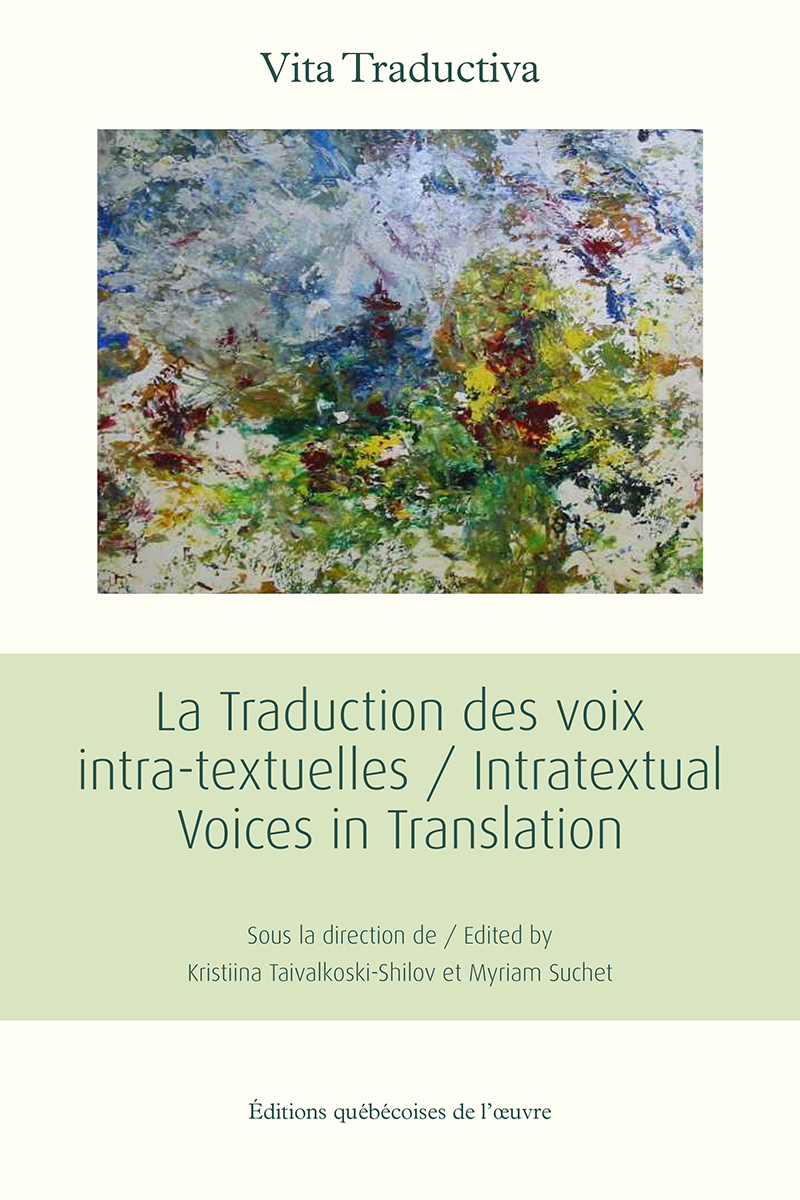 La traduction des voix intra-textuelles / Intratextual Voices in Translation