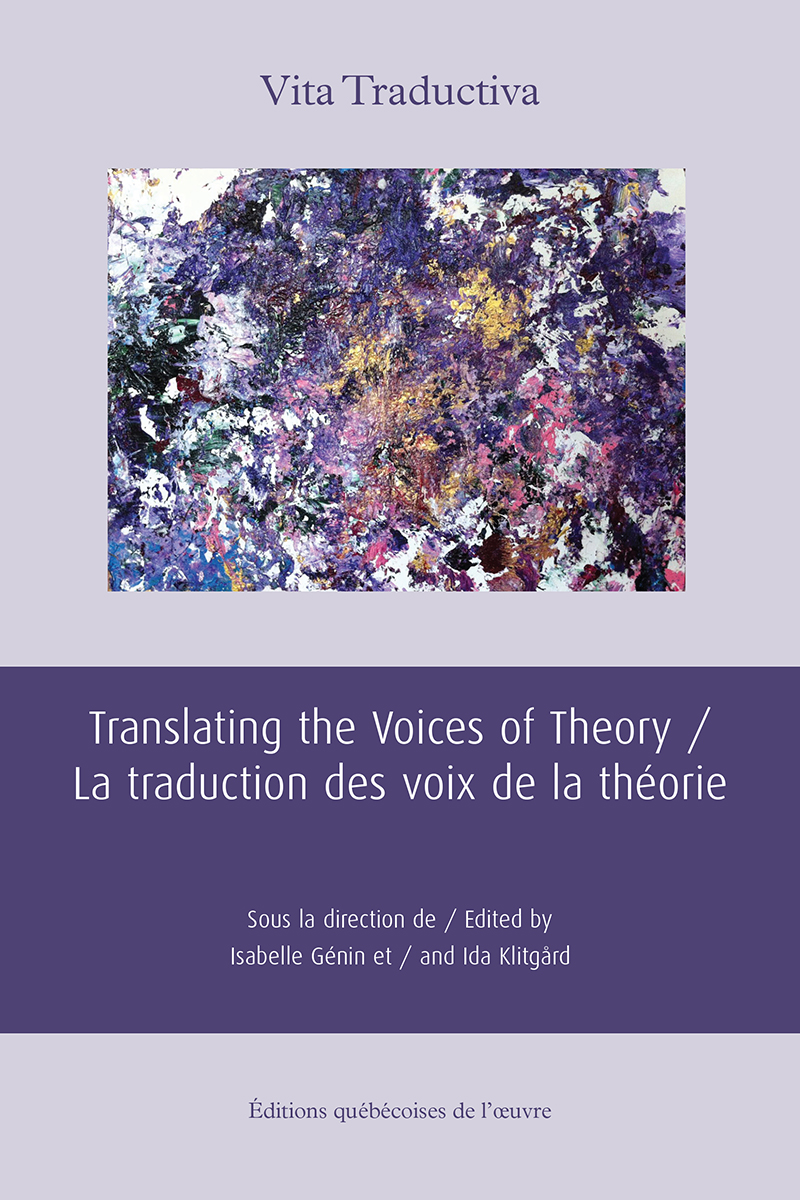 Translating the Voices of Theory / La traduction des voix de la théorie