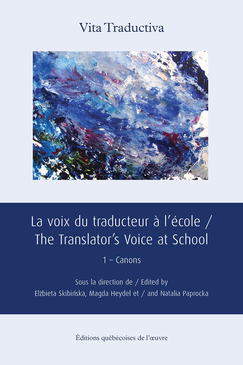 La voix du traducteur à l'école / The Translator's Voice at School