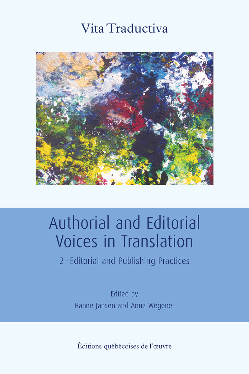 Authorial and Editorial Voices in Translation