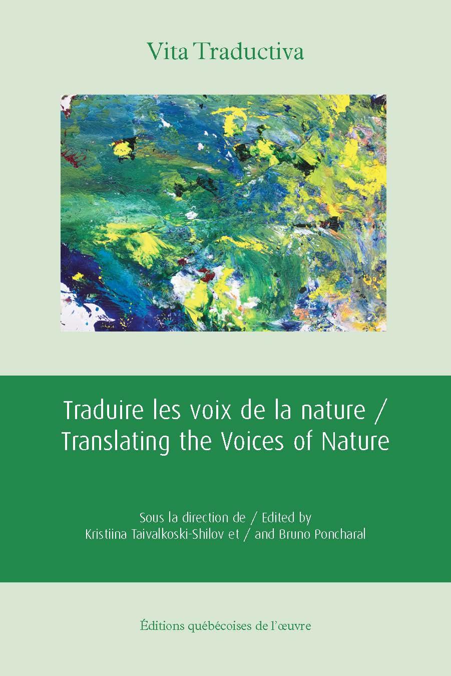 Traduire les voix de la nature / Translating the Voices of Nature